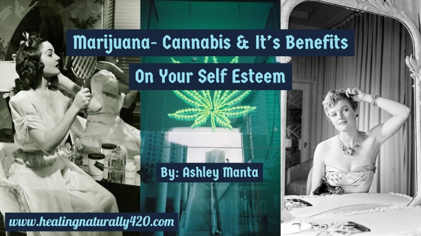 The Benefits of Cannabis on Your Self-Esteem