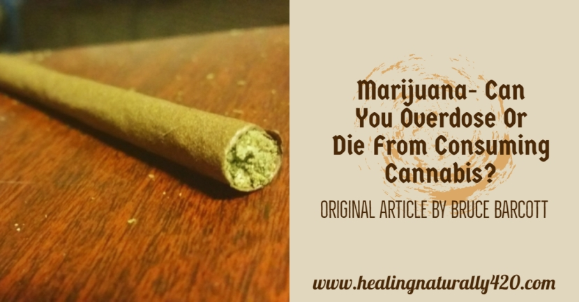 Can You Overdose or Die From Consuming Cannabis?